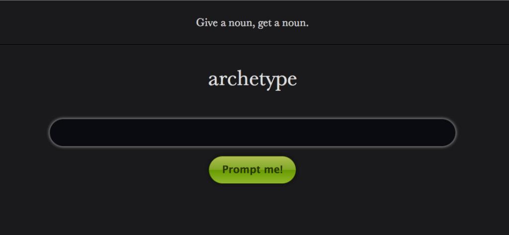 Give a noun, get a noun.